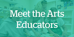 Meet the CESJDS Arts Educators
