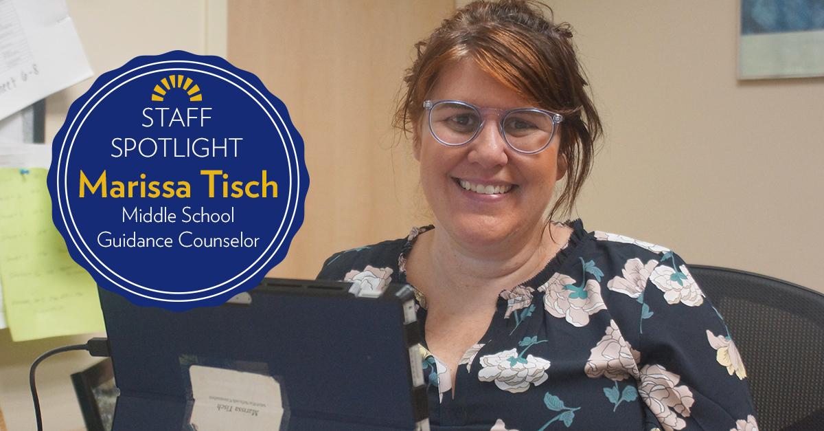 Marissa Tisch Middle School Guidance Counselor Staff Spotlight
